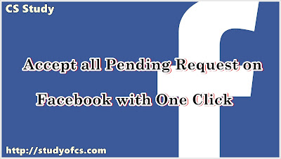 Accept all Pending Request on Facebook with One Click