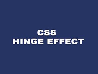 CSS Hinge Effect