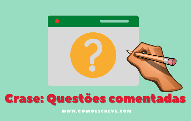 Questões de Crase de Concursos Comentadas