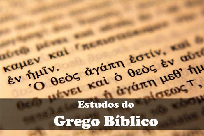 Resultado de imagem para Grego Bíblico