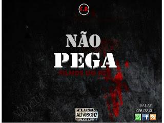 Filhos do Rei - Não pega (Rap) Gangula musik (Download grátis)