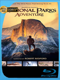 National Parks Adventures (2016) HD [1080p] Latino [GoogleDrive] SilvestreHD