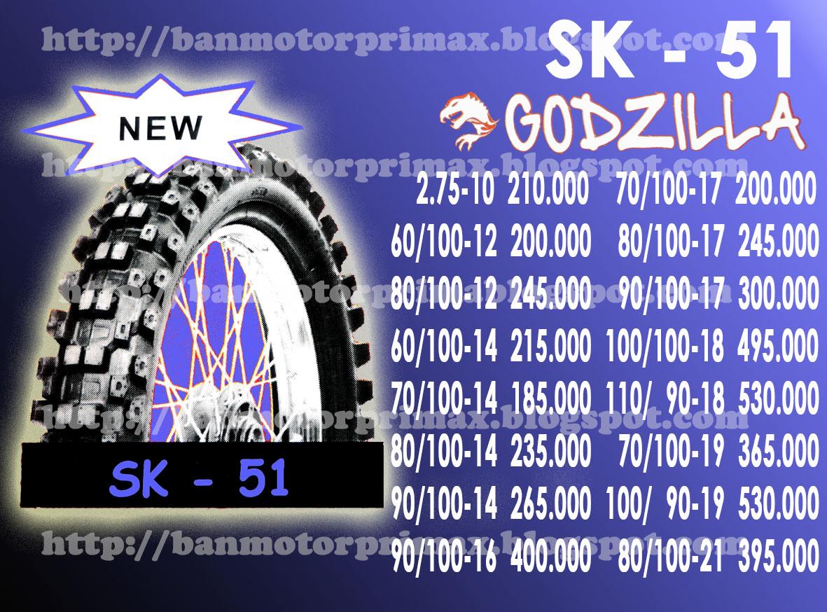 SK-51 Primax Godzilla Tyre - Katalog Daftar Harga Ban Primax Luar Dalam Tubeless Cross Trail Scooter Drag Dan Road Race Terbaru