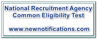National Recruitment Agency Common Eligibility Test