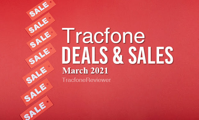 Deals and sales tracfone march 2021