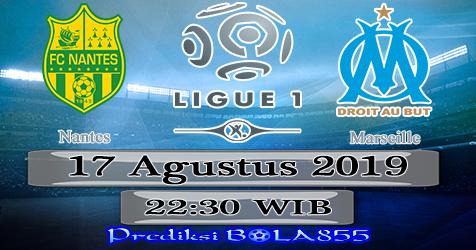Prediksi Bola855 Nantes vs Marseille 17 Agustus 2019