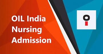 OIL India Nursing Admission 2021 – GNM Nursing Admission, Online Apply