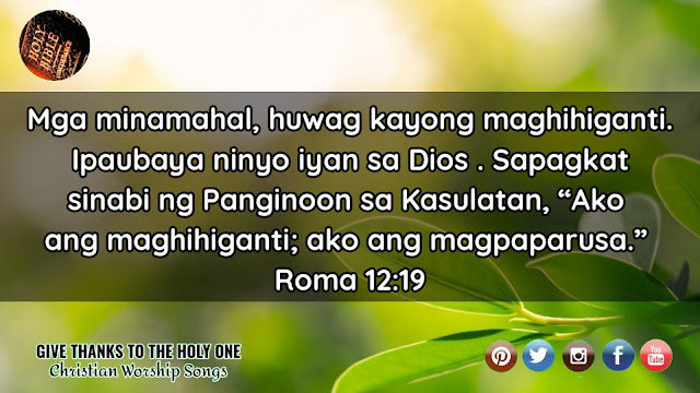 Bible Verese About Forgiveness Tagalog Give Thanks To The Holy One