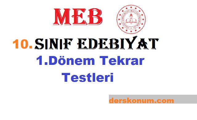 10.Sınıf Edebiyat MEB 1.Dönem Genel Tekrar Testi ve Cevapları PDF