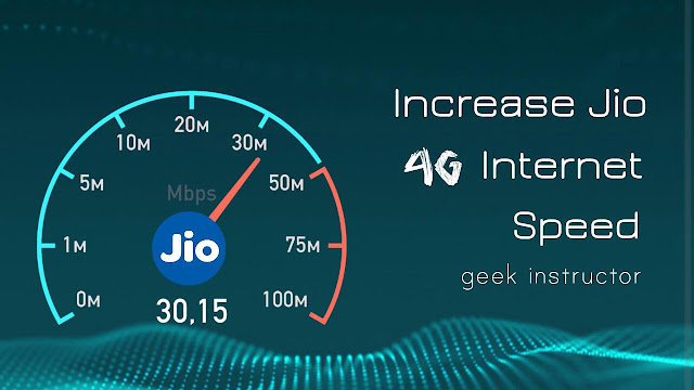 Increase Jio 4G internet speed