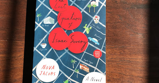Review:: The Last Equation of Isaac Severy: A Novel in Clues by Nova Jacobs