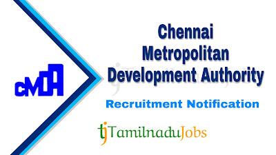 CMDA recruitment notification 2020, govt jobs in tamilnadu, tn govt jobs, govt jobs for 10th pass, govt jobs for graduate