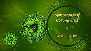 जानिए कोरोना वायरस से निजात पाने के उपाय (What is Symptoms Of CoronaVirus and How to Protect Yourself),symptoms of coronavirus,what is coronavirus,