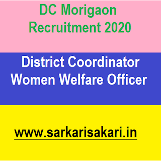 "DC Morigaon has released a recruitment notification for 3 posts of District Coordinator, Women Welfare Officer under ""District Level Centre for Women (DLCW)"" for the Districts of Morigaon under ""National Mission for Empowerment of Women (NMEW)"" to support all the Women Welfare scheme including ""Mahila Shakti Kendra (MSK)""."