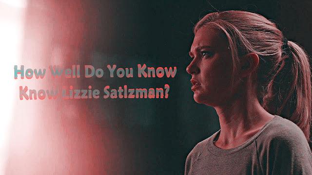 Lizzie Saltzman Quiz