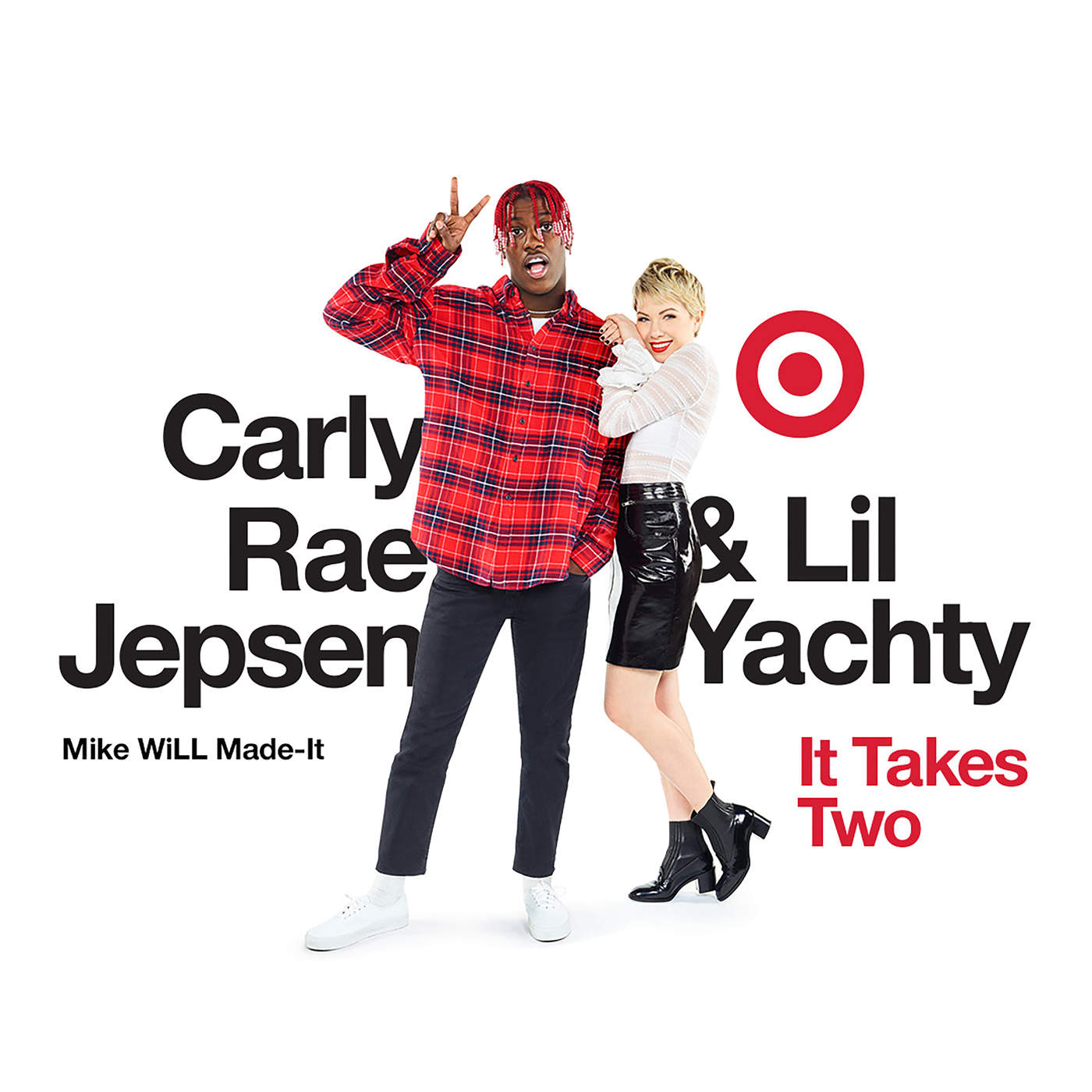 Mike Will Made-It, Lil Yachty & Carly Rae Jepsen - It Takes Two - Single Cover