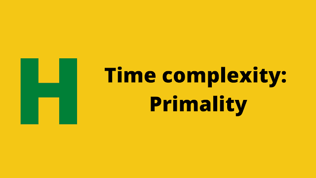 HackerRank Time Complexity: Primality Interview preparation kit solution