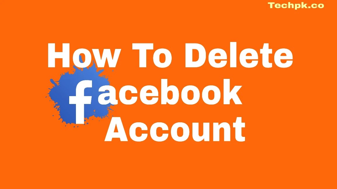 How to Delete Facebook Account & How to deactivate Facebook account