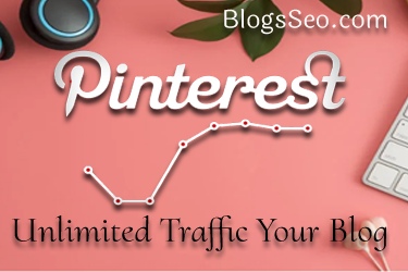 Increase Blog Traffic From Pinterest