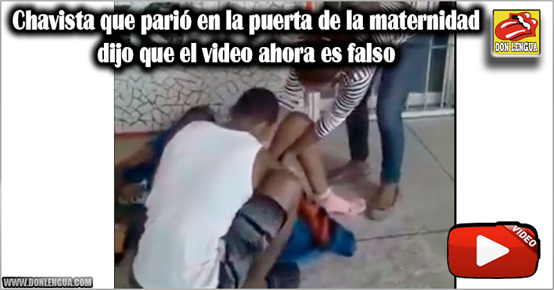 Chavista que parió en la puerta de la maternidad dijo que el video ahora es falso