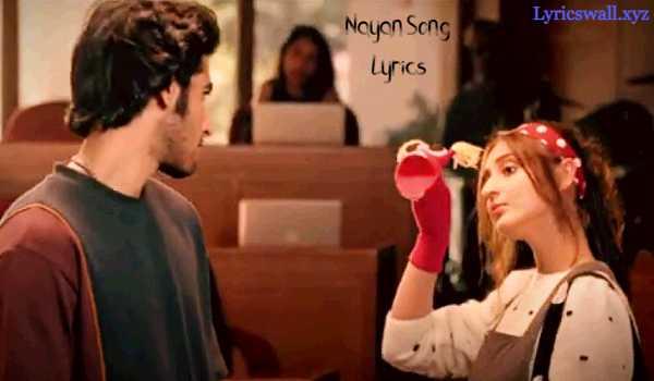 Nayan Song Lyrics