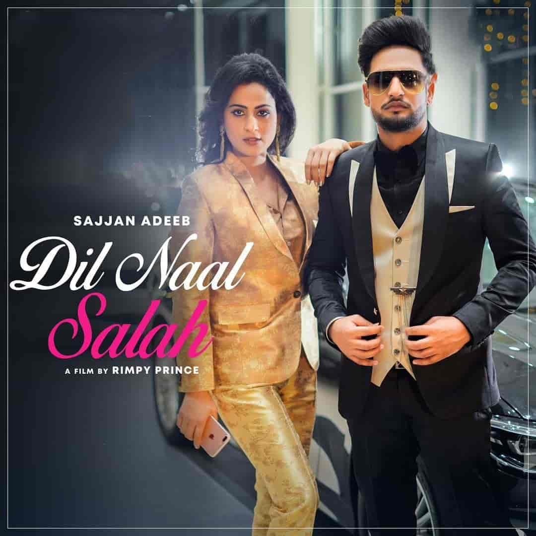 Dil Naal Salah Punjabi Song Image Features Sajjan Adeeb