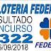 Resultado da Loteria Federal concurso 5322 (26/09/2018)