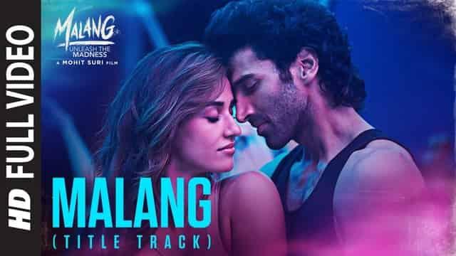 मलंग Malang Title Song Lyrics In Hindi - Ved Sharma