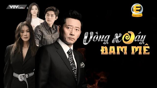 Vòng Xoáy Đam Mê Trọn Bộ Tập Cuối (Phim Hàn Quốc VTVcab5 Lồng Tiếng)