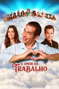 O Amor Dá Trabalho (2019) Nacional 720p