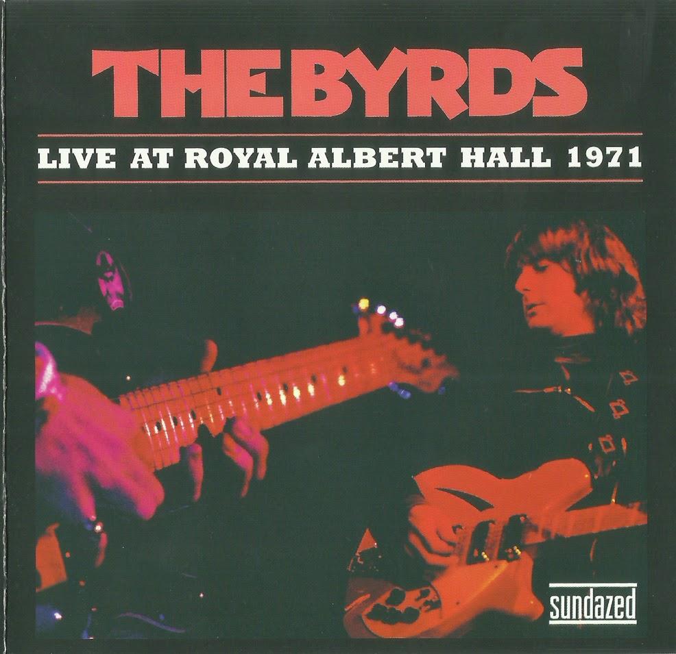 rockasteria the byrds live at royal albert hall 1971 us stunning country folk classic rock. Black Bedroom Furniture Sets. Home Design Ideas
