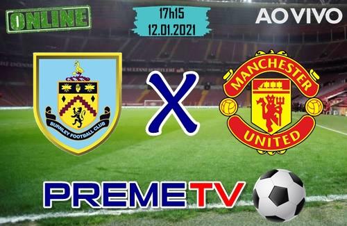 Burnley x Manchester United Hoje