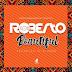 AUDIO | Roberto - Beautiful | Download