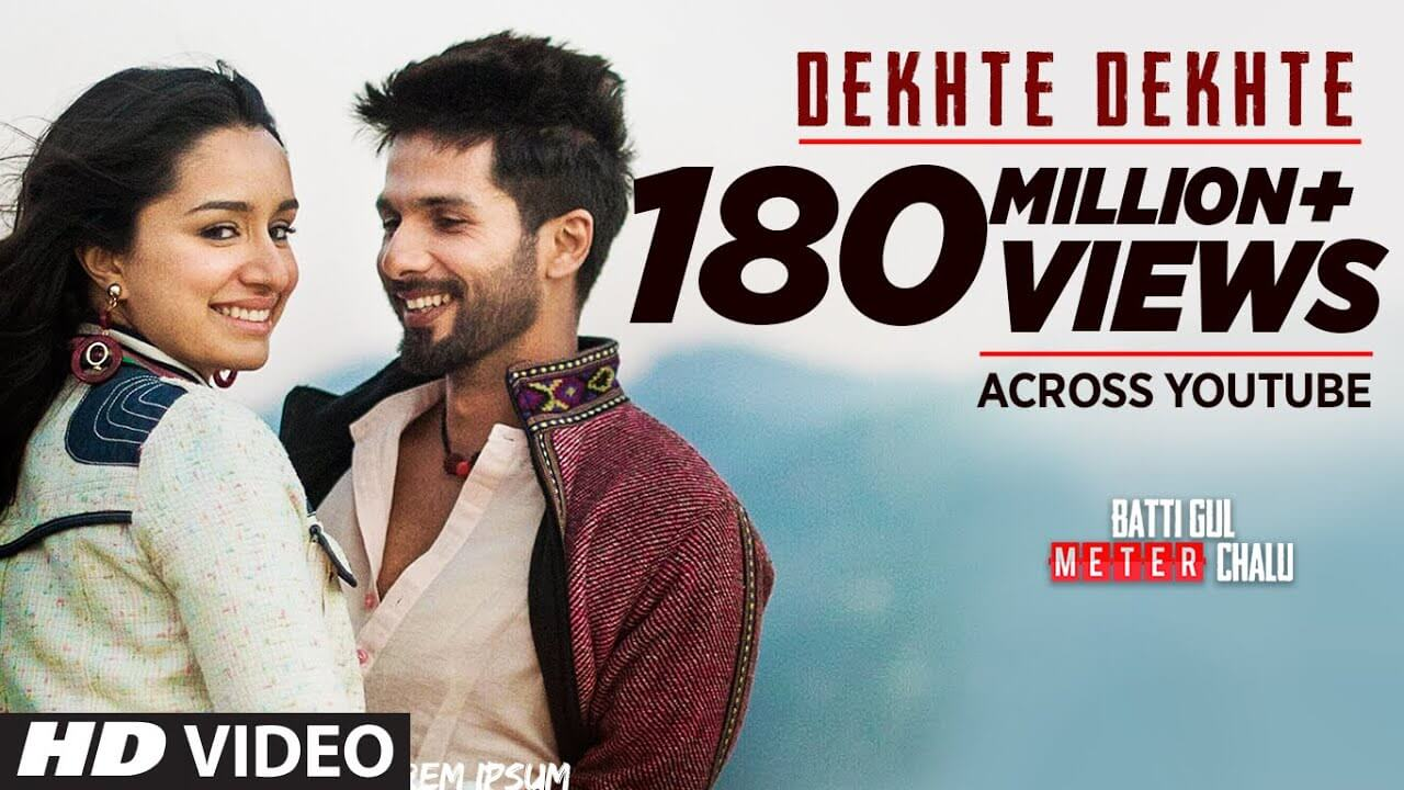Dekhte Dekhte Lyrics in English
