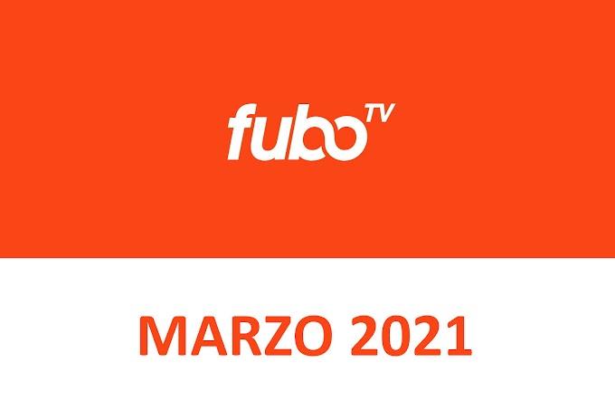 Novedades y Estrenos de fuboTV España Marzo 2021