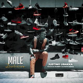 Justino Ubakka - Male (Dinheiro) ( 2020 ) [DOWNLOAD]