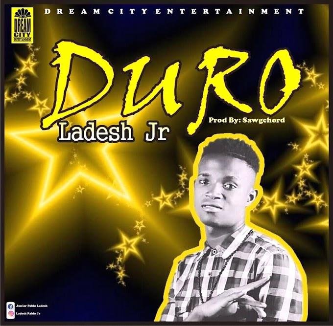 Ladesh'jr - Duro ( prod. Sawgehord)
