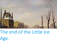 https://sciencythoughts.blogspot.com/2014/01/the-end-of-little-ice-age.html