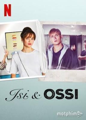 Phim ISI VÀ OSSI (2020)