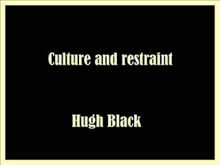 Culture and restraint