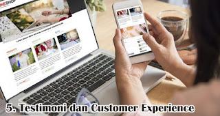 Testimoni dan Customer Experience merupakan salah satu faktor yang mempengaruhi kepuasan pelanggan