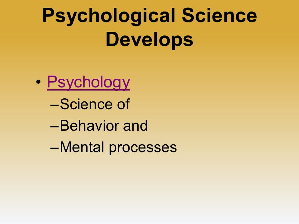 Psychological science is pure science. The International Union of Psychological Science has 71 nations from Albania to Zimbabwe as its members. BY AYUSH