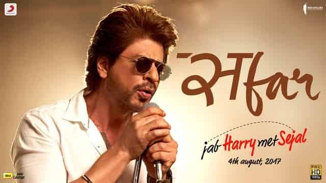 सफर Safar Lyrics In Hindi - Jab Harry Met Sejal