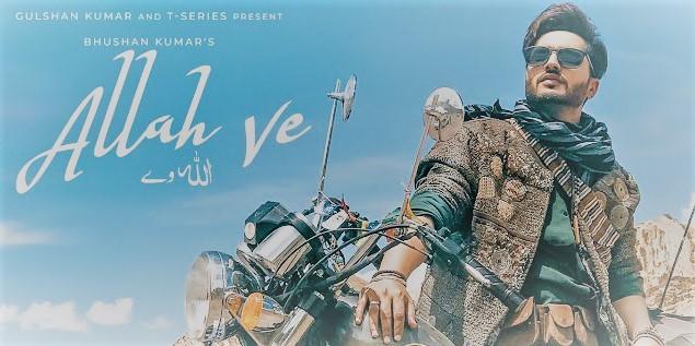 Allah Ve Lyrics Ft.Jassi Gill And Alankrita Sahai