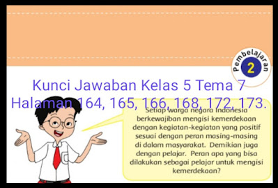 Kunci Jawaban Buku Tematik Siswa Kelas 5 Tema 7 Subtema 3 Pembelajaran 2 Halaman 164 165 166 168 172 173 Info Pesilat