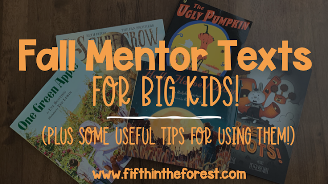 Pinnable image for  Fall Mentor Texts for Big Kids Plus Some Useful  Tips for Using Them