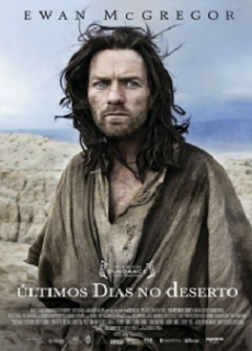 Últimos Dias no Deserto – Legendado (2015)
