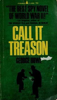 Call It Treason by George Howe