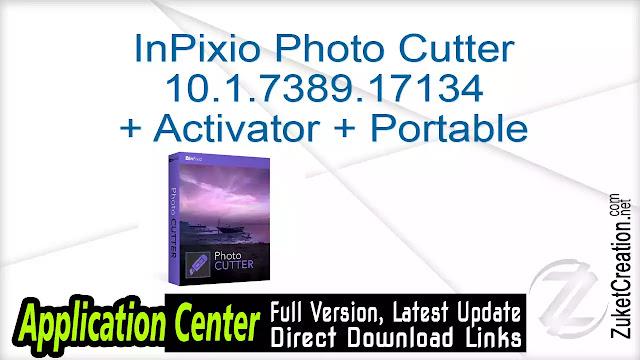 InPixio Photo Cutter 10.1.7389.17134 + Activator + Portable