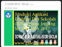 [Unduh] Aplikasi Evaluasi Diri Sekolah (EDS) Semua Jenjang SD SMP SMA 2017 | Galeri Guru